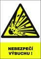 Výstražná tabulka Nebezpečí výbuchu! - plastová