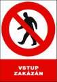 Zákazová tabulka Vstup zakázán! - plastová