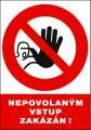 Zákazová tabulka Nepovolaným vstup zakázán! - plastová
