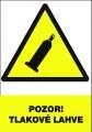 Výstražná tabulka Pozor! Tlakové láhve - plastová