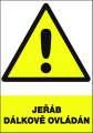 Výstražná tabulka - Pozor! Jeřáb dálkově ovládán - plastová