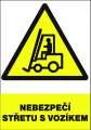 Výstražná tabulka Nebezpečí střetu s vozíkem - plastová