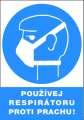 Příkazová tabulka Používej respirátor proti prachu! - plastová