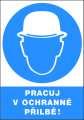 Příkazová tabulka Pracuj v ochranné přilbě! - plastová