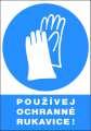 Příkazová tabulka Používej ochranné rukavice! - plastová