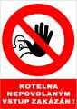 Zákazová tabulka Kotelna Nepovolaným vstup zakázán - plastová